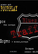 Blues Traffic live in Plovdiv na 21.06.2013 в пиано бар Форплей гр. Пловдив